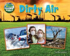 Dirty Air (Science Slam: Green World, Clean World)