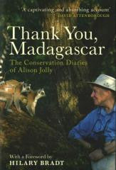 Thank You, Madagascar: Conservation Diaries