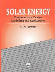Solar Energy: Fundamentals, Design, Modelling and Applications