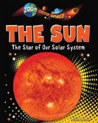 The Sun: The Star of Our Solar System
