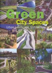 Green City Spaces: Urban Landscape Architecture