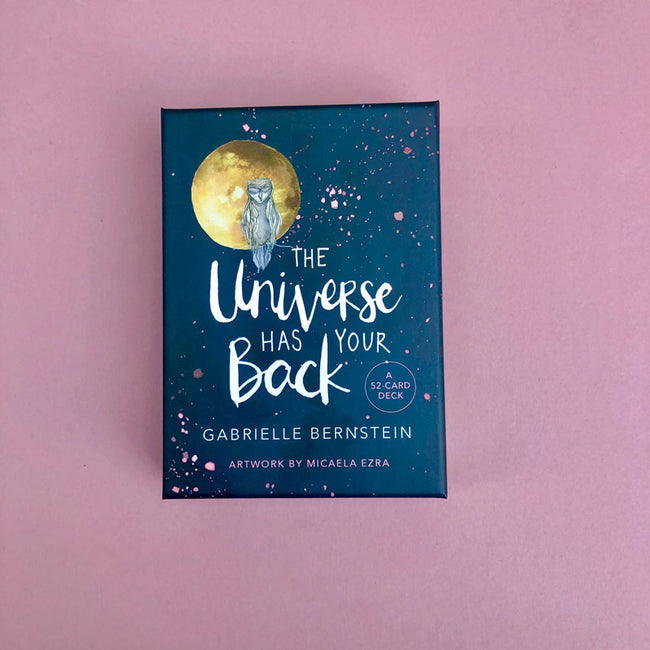THE UNIVERSE HAS YOUR BACK ORACLE - GABRIELLE BERNSTEIN
