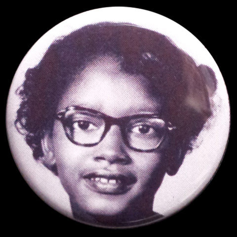 Civil Rights Claudette Colvin Pin Back Button Magnet
