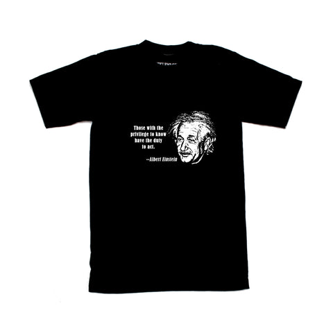 Einstein Those With The Privilege To Know T-Shirt