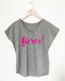 FIERCE women's tee