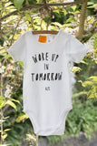 woke up in tomorrow white cotton kids body suit NZ