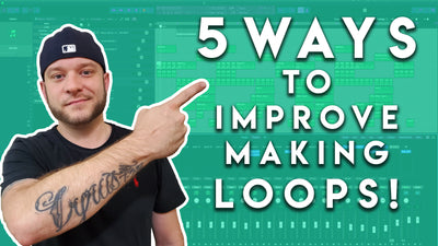 5 Ways To Improve Making Sample Loops