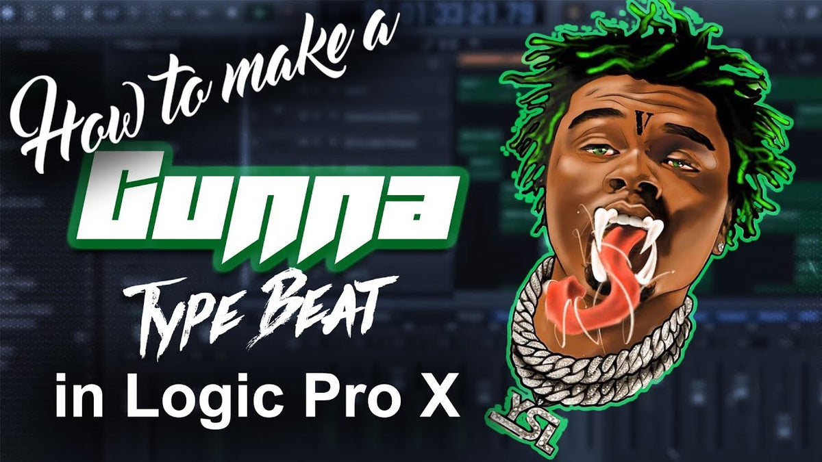 🐍 How to make a Gunna feat  Lil Baby type beat in Logic Pro X
