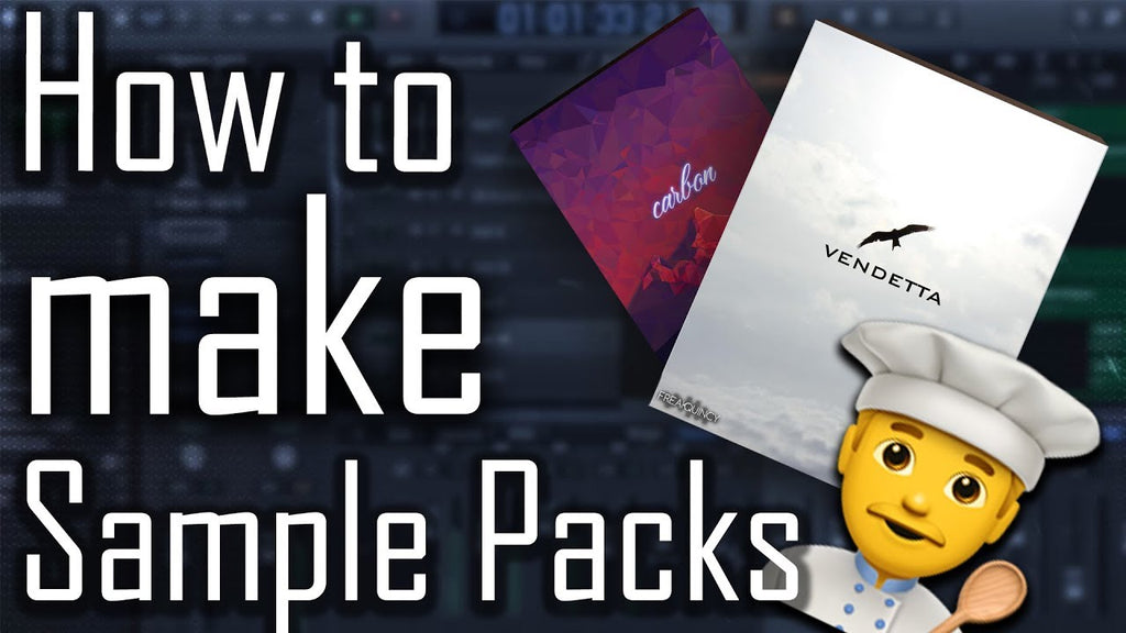 How To Make Your Own Sample Loops Packs Pt. 1