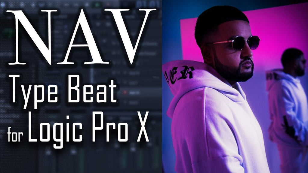 How to make a NAV type beat in Logic Pro X | Trap Rap Beat Tutorial