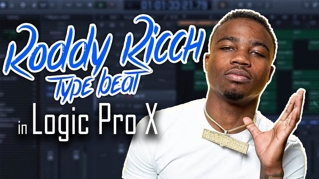 How to make a Roddy Ricch type beat in Logic Pro X