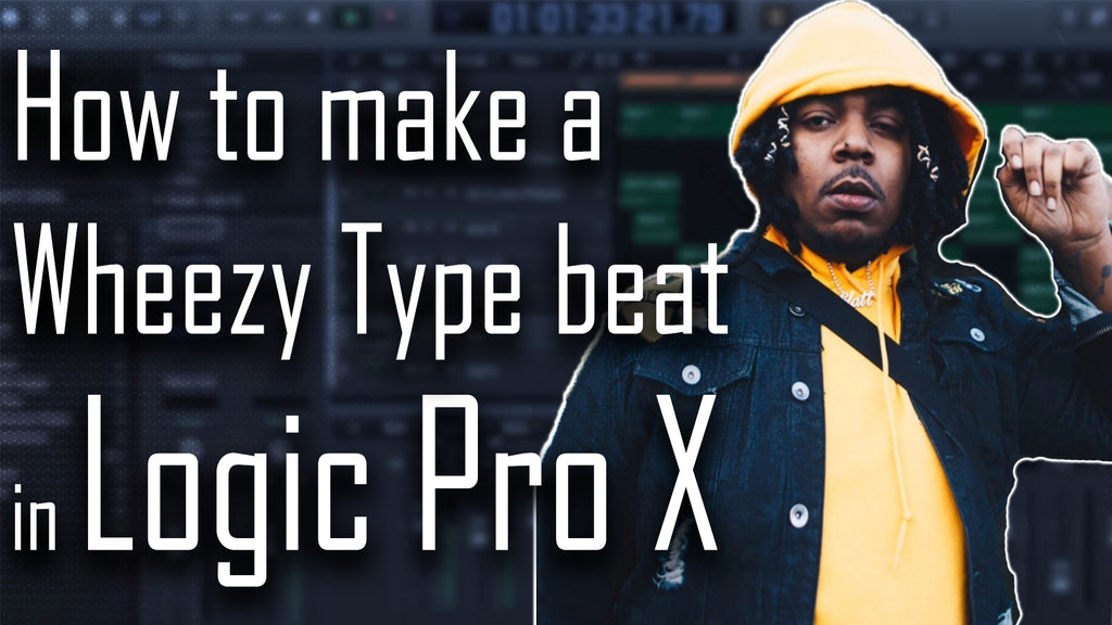 💨 How to make a Wheezy Type Beat in Logic Pro X