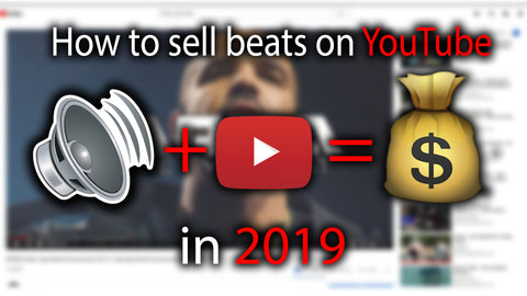 How to Sell Beats On Youtube in 2019