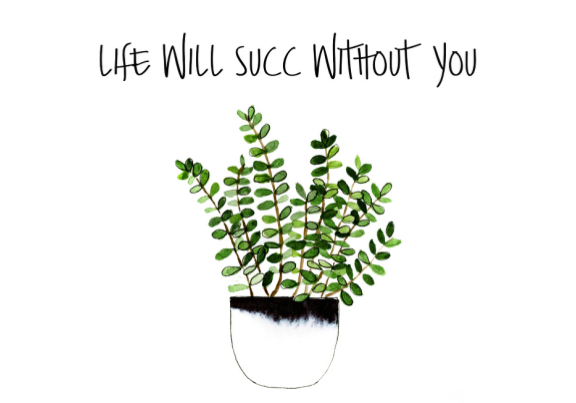 Card - Life Will Succ