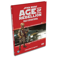 Star Wars Age of Rebellion Fully Operational a Soucebook for Engineers