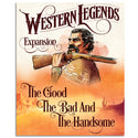 PREORDER Western Legends The Good The Bad and The Handsome