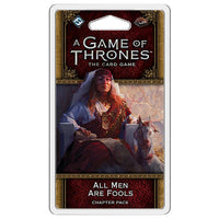 A Game of Thrones LCG All Men are Fools Chapter Pack