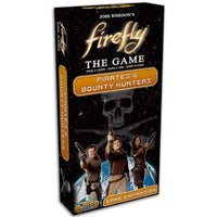 Firefly Pirates And Bounty Hunters Expansion Board Game