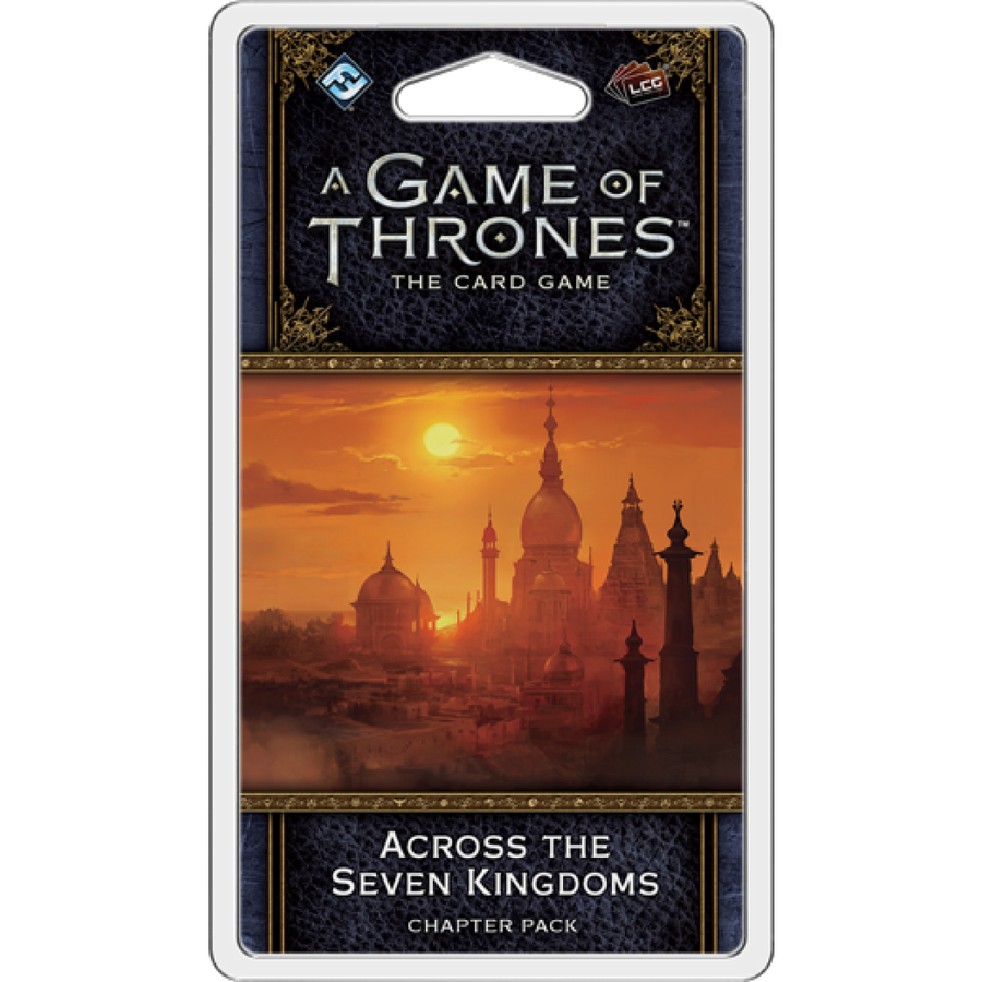 A GAME OF THRONES LCG 2ND ED ACROSS THE SEVEN KINGDOMS Expansion