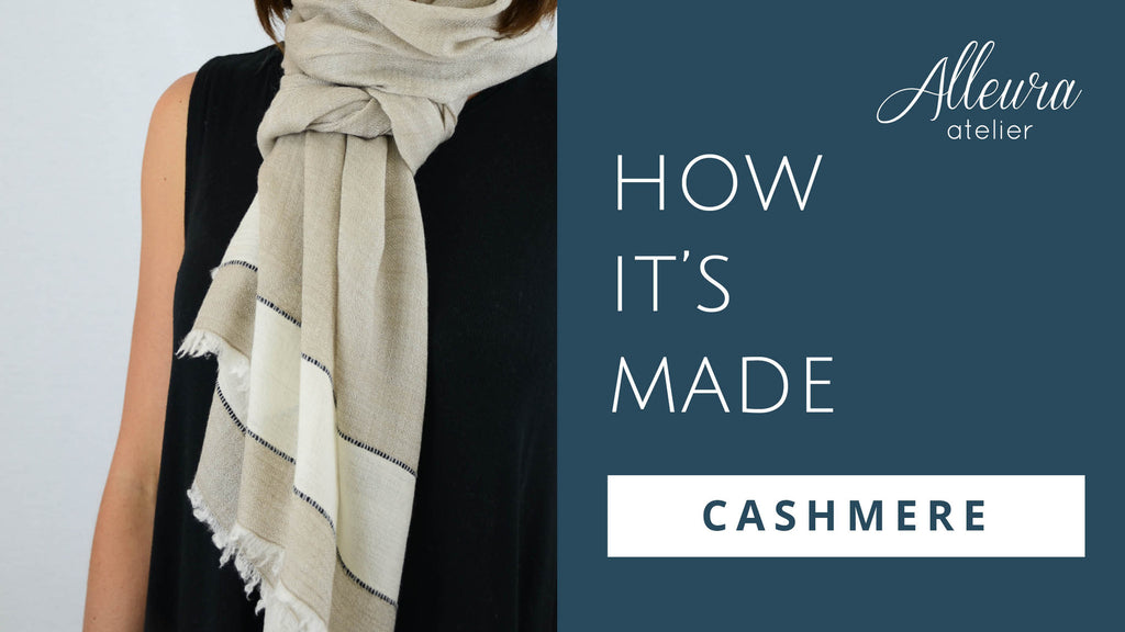 How our luxurious cashmere scarves are made...