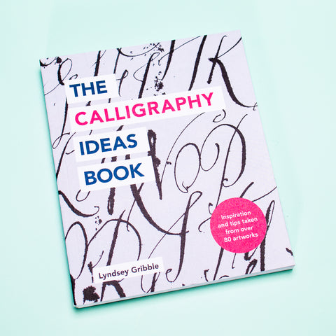 *NEW* The Calligraphy Ideas Book by Lyndsey Gribble