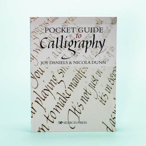 *NEW* Pocket Guide To Calligraphy by Joy Daniels & Nicola Dunn
