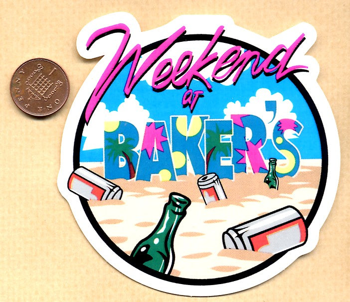 Baker - Weekend At Baker's Skateboard Sticker