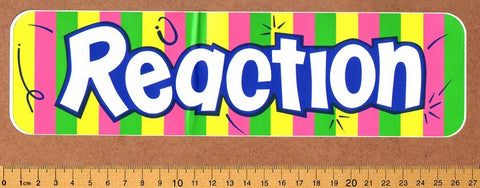 Reaction Skateboard Sticker - DEFECTED - PLEASE READ
