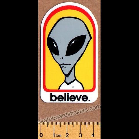 Alien Workshop - Believe Skateboard Sticker