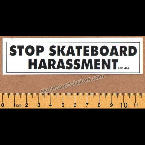 ATM - Stop Skateboard Harassment Skateboard Sticker