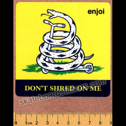 Enjoi - Don't Shred On Me Skateboard Sticker