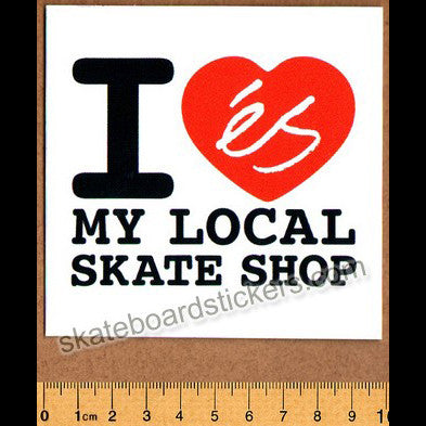 eS Shoes Skateboard Sticker - I Love my Local Skateshop