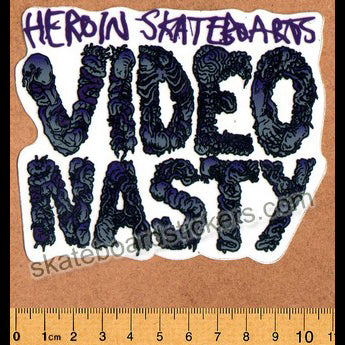 Heroin Skateboards - Video Nasty Skateboard Sticker