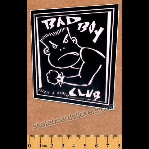 Life's A Beach - Bad Boy Club Old School Surf Skate Snowboard Sticker