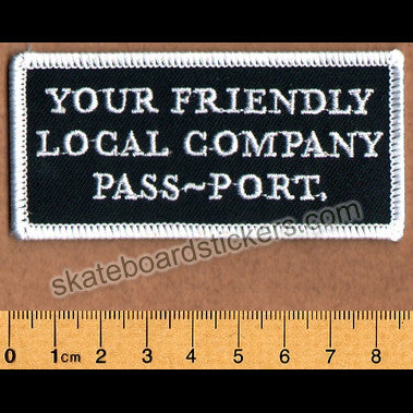 Pass Port - Your Friendly Local Company Skateboard Patch - SkateboardStickers.com