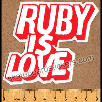 Ruby is Love Skateboard Sticker