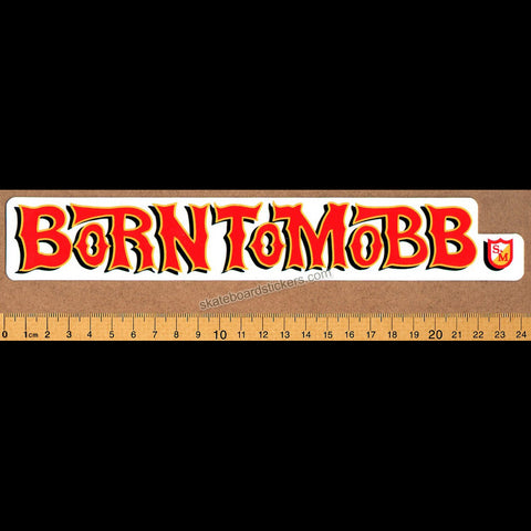 S&M - Born to Mobb BMX Sticker
