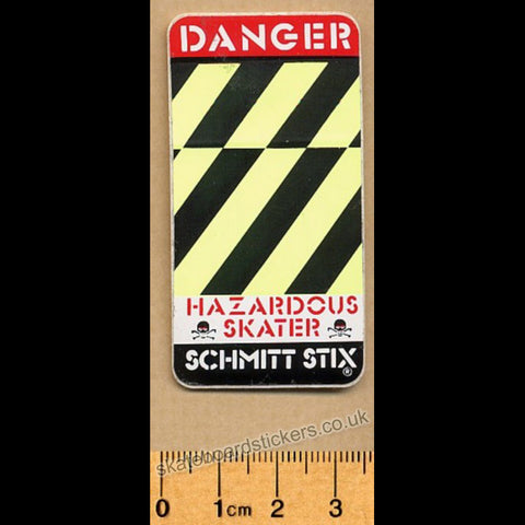 Schmitt Stix Danger - Hazardous Skater Old School Skateboard Sticker