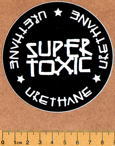 Super Toxic Urethane Skateboard Sticker - SkateboardStickers.com