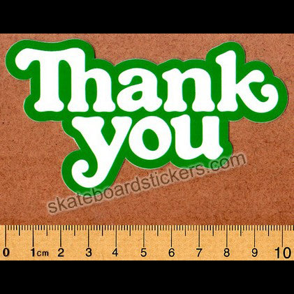 Thank You Skateboard Sticker - Green Logo
