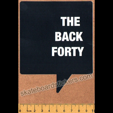 The Back Forty Skateboard Sticker - Black - SkateboardStickers.com