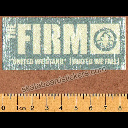 The Firm Skateboard Sticker - United we Stand