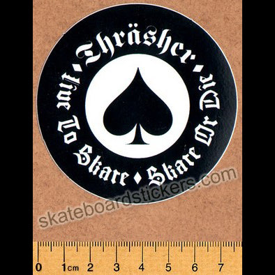 Thrasher Magazine - Live to Skate, Skate or Die Skateboard Sticker