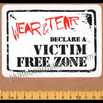 Wear and Tear Skateboard Sticker - Victim Free Zone