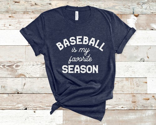 Baseball is my favorite Season Shirt