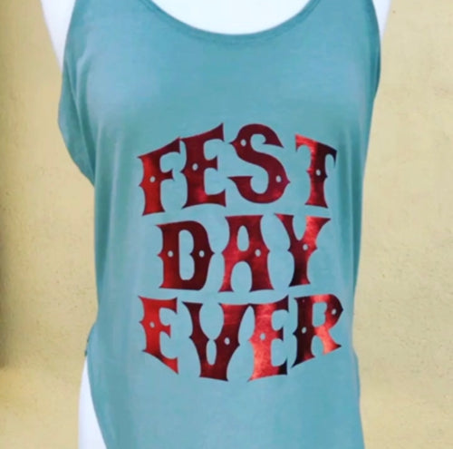 Fest Day Ever Tank Top