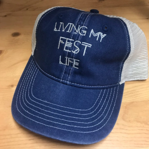 Living My Fest Life Comfort Colors Trucker Cap
