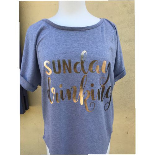 Ladies SunDAY DRINKING Shirt