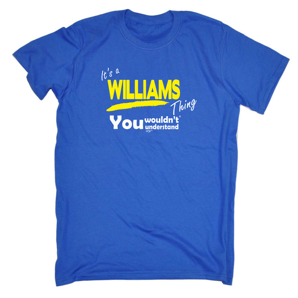 123t Funny Tee - Williams V1 Surname Thing - Mens T-Shirt
