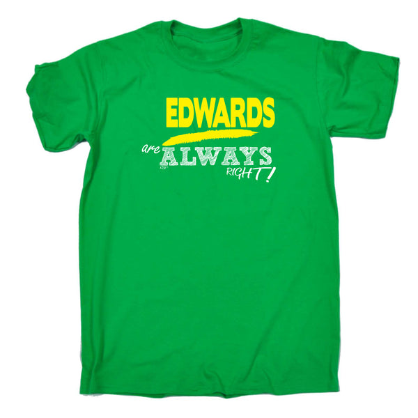 123t Funny Tee - Edwards Always Right - Mens T-Shirt